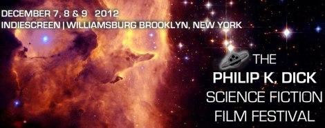 The Philip K. Dick International Film Festival